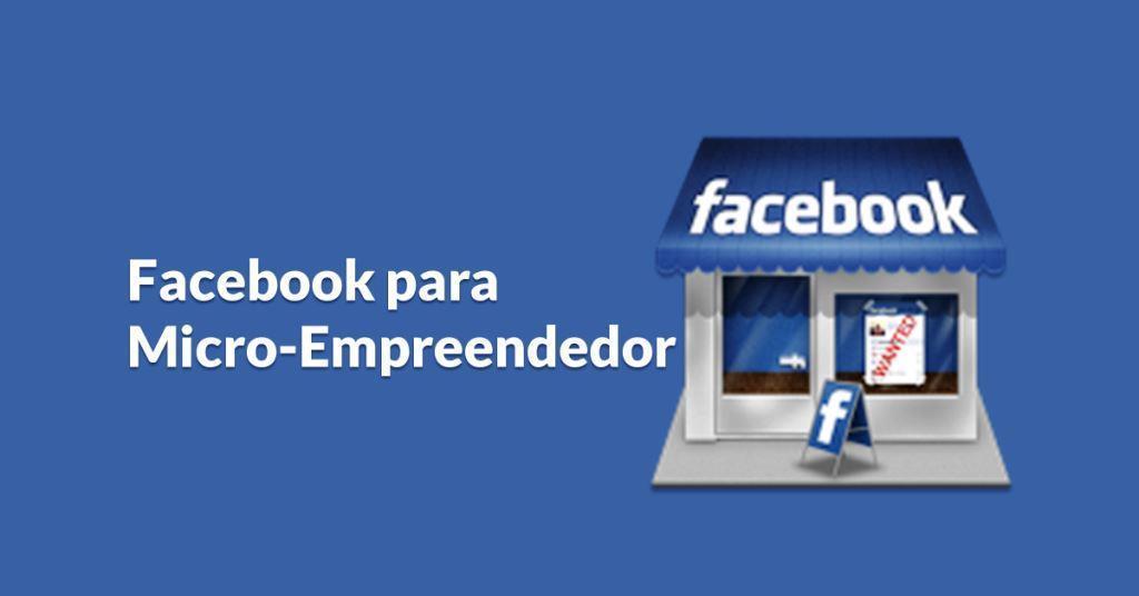 Conheça três Fan Pages que vão lhe ensinar tudo sobre Facebook para Negócios